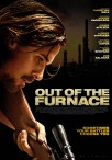 怒火激情(Out Of The Furnace)poster