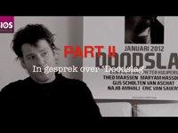 Part II: In gesprek over Doodslag, 30-1-2012