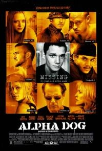 Poster Alpha Dog (c) 2006 Universal Pictures