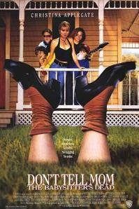 Poster Don't Tell Mom the Babysitter's Dead (c) Warner Bros Pictures