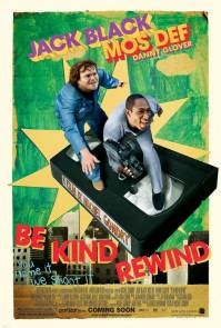 Poster Be Kind Rewind (c) A-Film