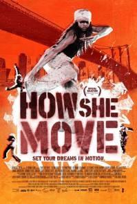 How She Move (c) Paramount Vantage