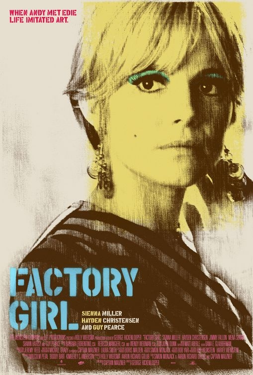 Factory Girl (c) The Weinstein Company