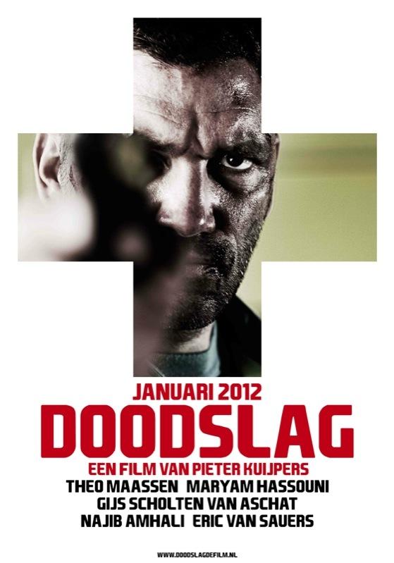Doodslag poster, © 2012 Independent Films