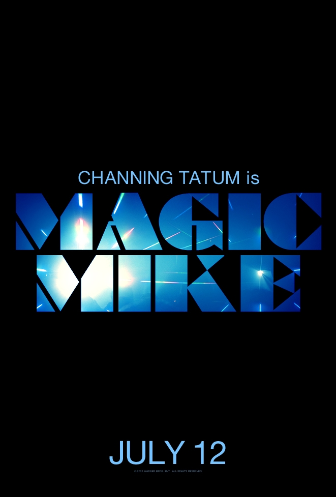 Magic Mike poster, © 2012 A-Film Distribution