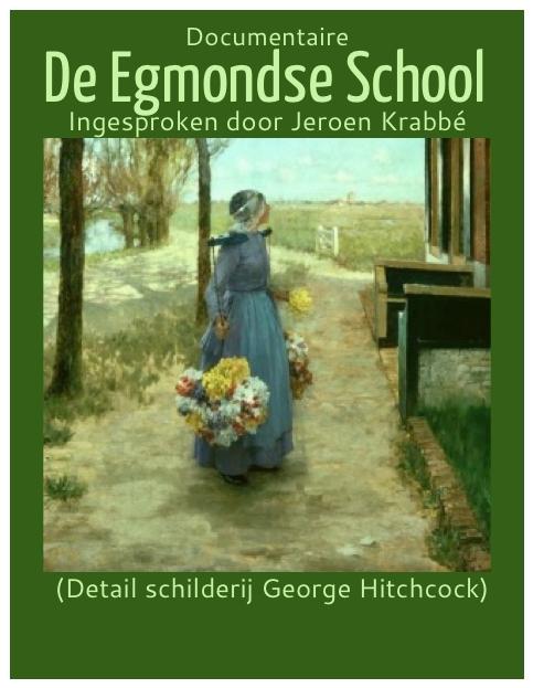 De Egmondse School poster door BiosAgenda.nl, copyright schilderij in handen van eigenaar
