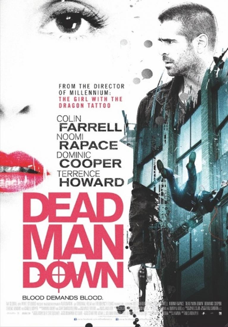 Dead Man Down poster, © 2013 E1 Entertainment Benelux