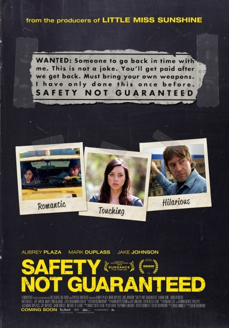 Safety Not Guaranteed poster, © 2012 A-Film Distribution