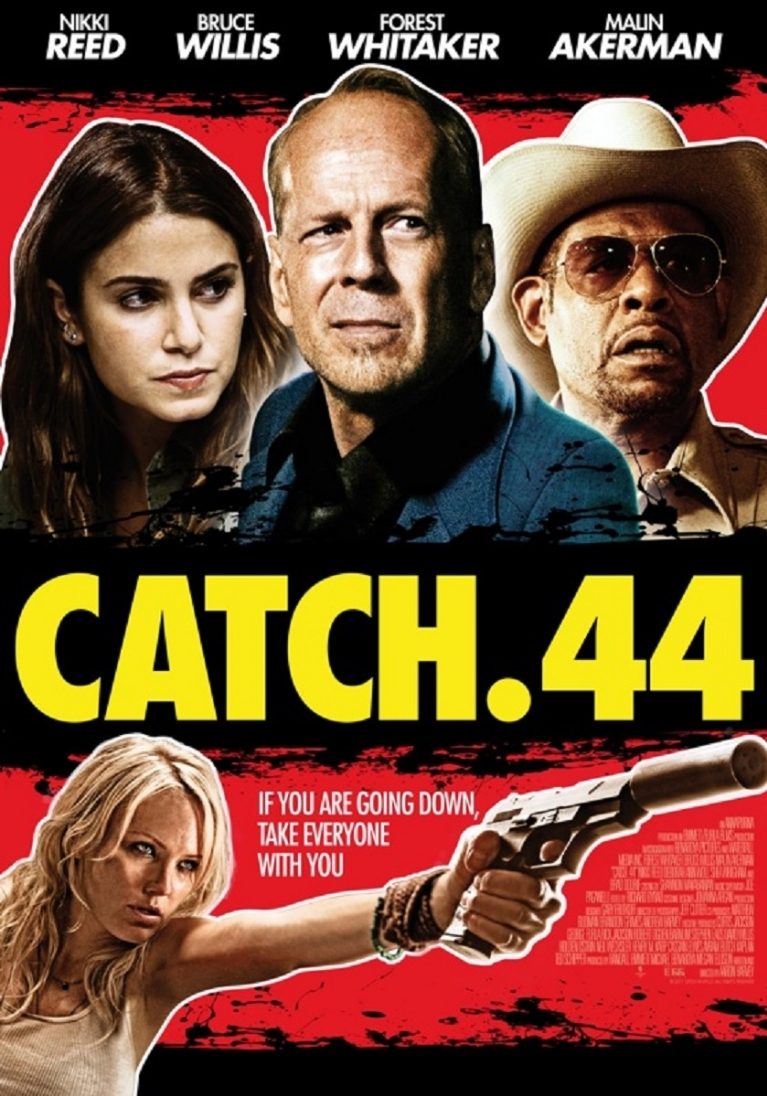 Catch .44 poster, © 2011 Dutch FilmWorks