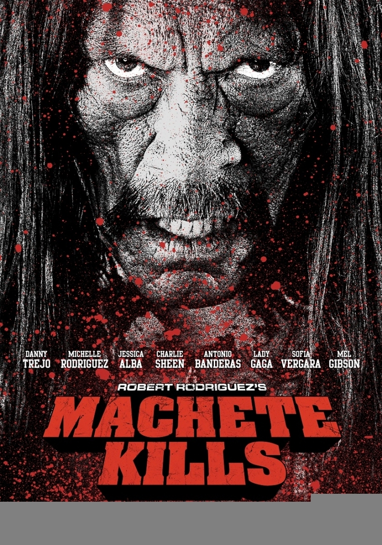 Machete Kills poster, © 2013 Independent Films