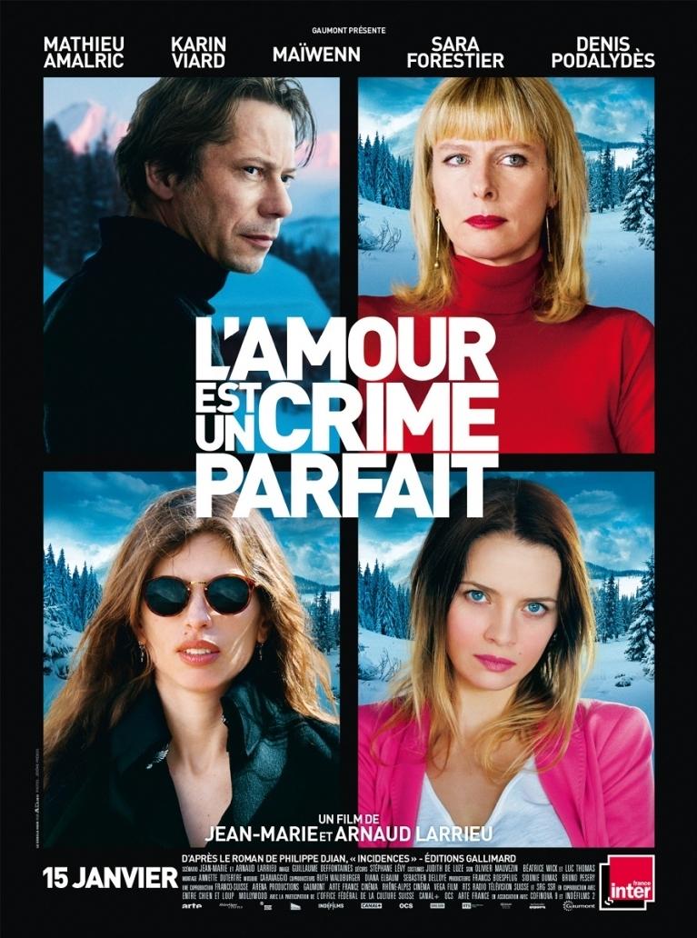 L'amour est un crime parfait poster, © 2013 Filmfreak Distributie