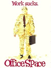 Poster 'Office Space' (c) 2001 google.com