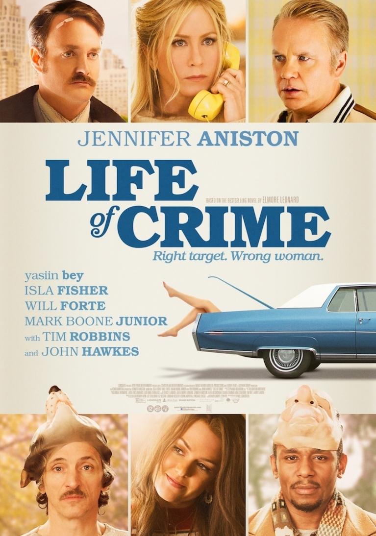 Life of Crime poster, © 2013 Filmfreak Distributie