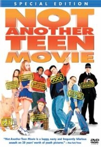 Poster 'Not Another Teen Movie' (c) 2002 Columbia TriStar