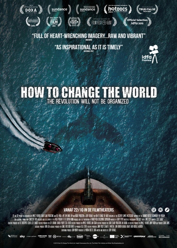How to Change the World poster, © 2015 Cinema Delicatessen