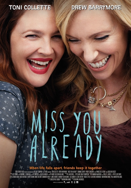 Miss You Already poster, © 2015 Dutch FilmWorks