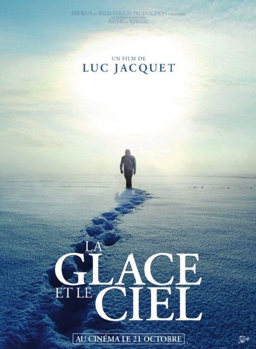La glace et le ciel poster, © 2015 Cinemien