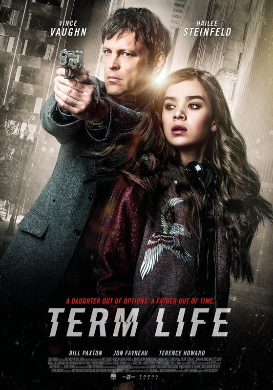 Term Life poster, © 2015 Dutch FilmWorks
