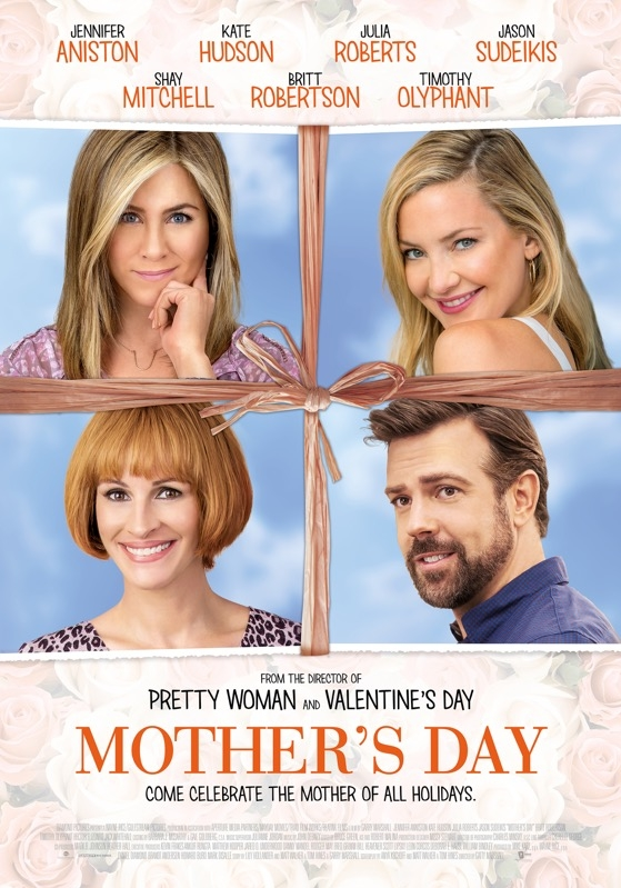 Mother's Day poster, © 2016 Dutch FilmWorks