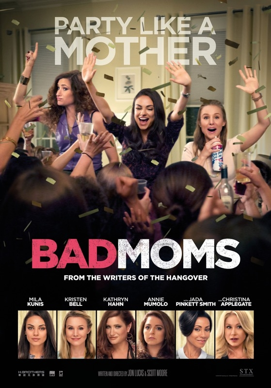 Bad Moms poster, © 2016 Dutch FilmWorks