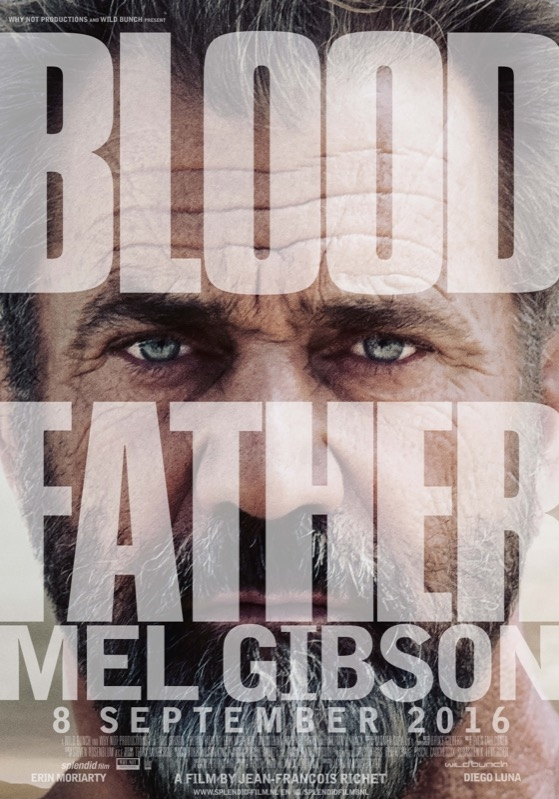 Blood Father poster, © 2016 Splendid Film