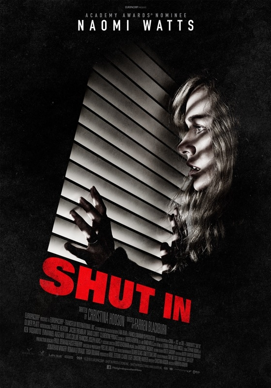 Shut In poster, © 2016 Independent Films