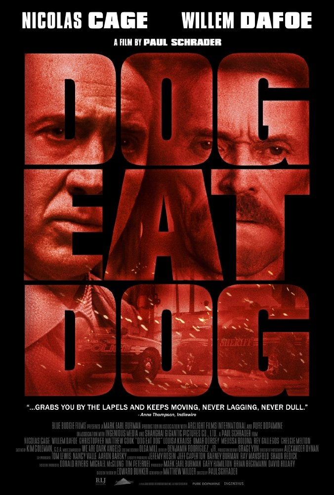 Dog Eat Dog poster, copyright in handen van productiestudio en/of distributeur