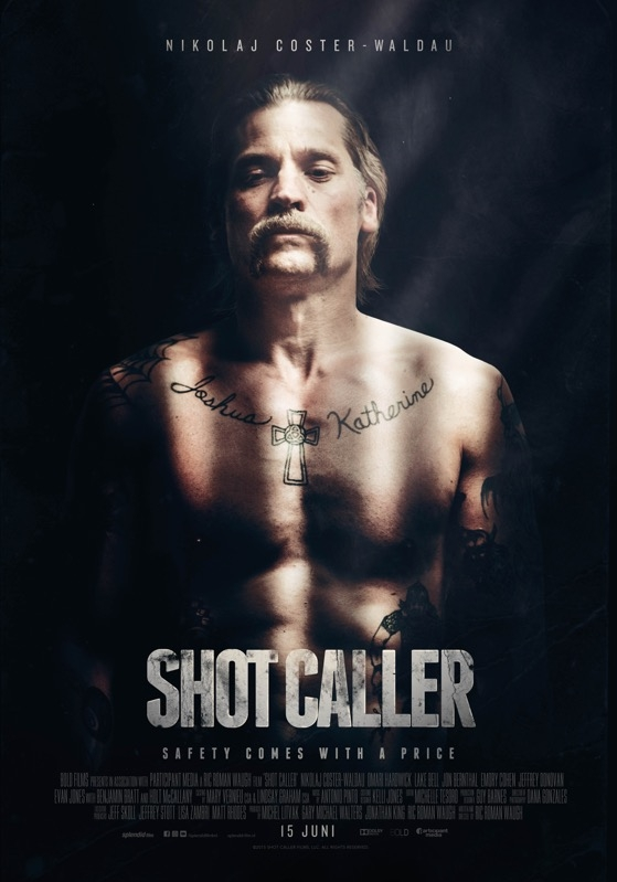 Shot Caller poster, © 2016 Splendid Film