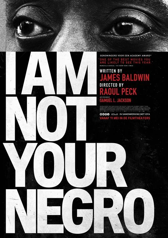 I Am Not Your Negro poster, © 2016 Cinema Delicatessen