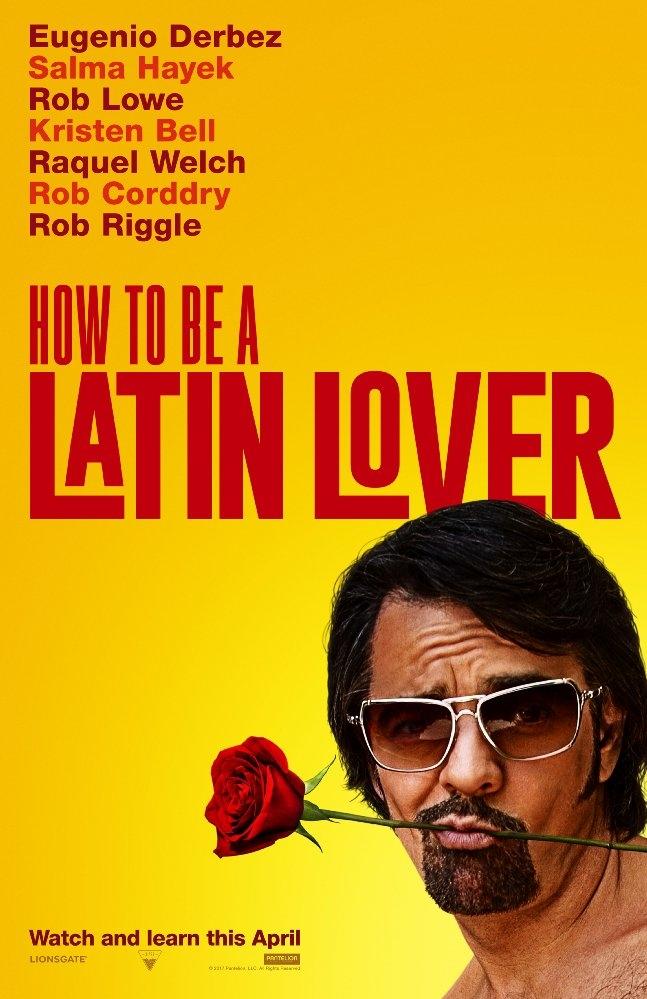 How to Be a Latin Lover poster, copyright in handen van productiestudio en/of distributeur