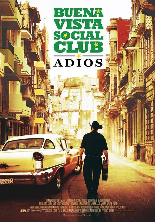 Buena Vista Social Club: Adios poster, © 2017 Entertainment One Benelux
