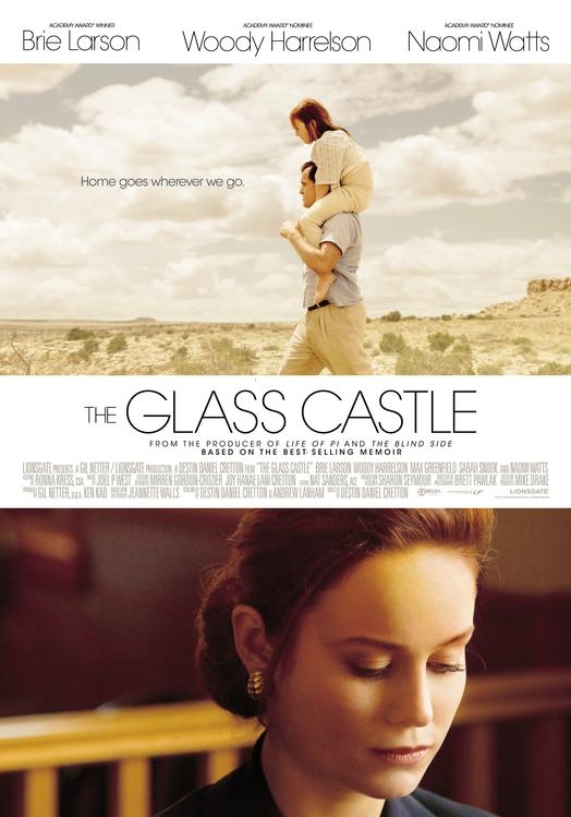 The Glass Castle poster, © 2017 Independent Films