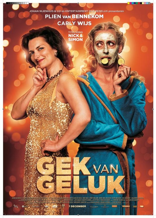 Gek van Geluk poster, © 2017 Entertainment One Benelux