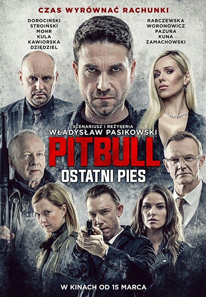 Pitbull. Ostatni pies poster, copyright in handen van productiestudio en/of distributeur