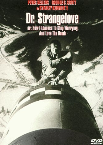 Poster 'Dr. Strangelove or: How I Learned to Stop Worrying and Love the Bomb' © 1964 Columbia Pictures