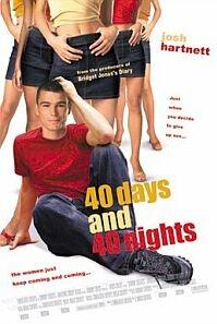 Poster van '40 Days and 40 Nights' © 2002 UIP