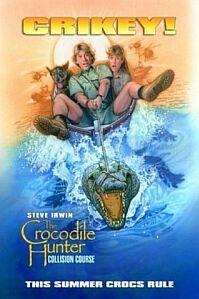Poster van 'The Crocodile Hunter: Collision Course' © 2002