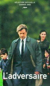 Poster van 'L'Adversaire' © 2003 Paradiso