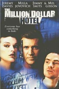 Poster 'The Million Dollar Hotel' © 2000 A-film Distribution