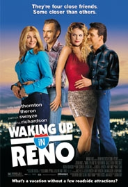 Poster 'Waking Up in Reno' © 2003 RCV