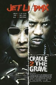 Poster 'Cradle 2 the Grave' © 2003 Warner Bros.