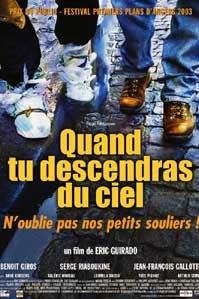 poster 'Quand tu descendras du Ciel' © 2003
