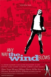 poster 'Any Way the Wind Blows' © 2003 BAD