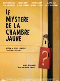 poster 'Le Mystère de la Chambre Jaune' © 2003 A-Film Distributie