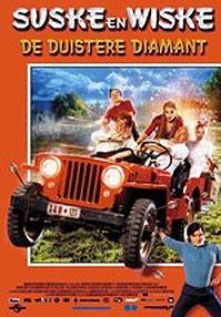 poster 'Suske en Wiske - De Duistere Diamant' © 2004 Independent Films