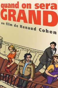 poster 'Quand on sera grand' © 2000 Océan Films