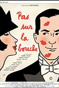 poster 'Pas sur la Bouche' © 2004 A-Film Distribution