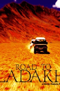 poster 'Road To Ladakh' © 2004 Dreyfuss/James Productions
