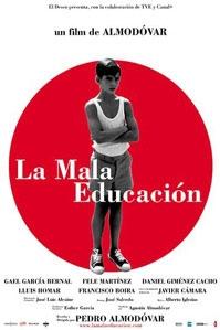 poster 'La Mala Educación' © 2004 A-Film Distribution