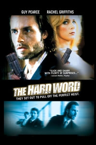 poster 'The Hard Word' © 2004 Paradiso